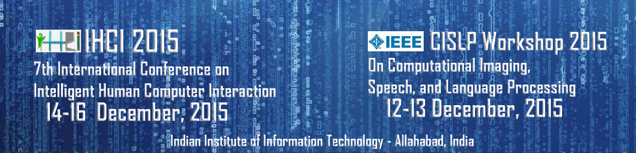 7th International Conference on Intelligent Human Computer Interaction (IHCI)  2015